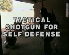 Tactical Shotgun for Self Defense