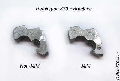 Remington 870 Extractors: MIM and non-MIM