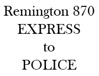 10 Steps to Upgrade Your Remington 870 Express to Police Version