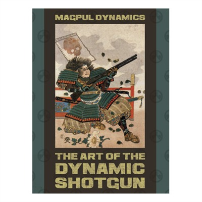 Magpul's The Art Of The Dynamic Shotgun is on SALE!