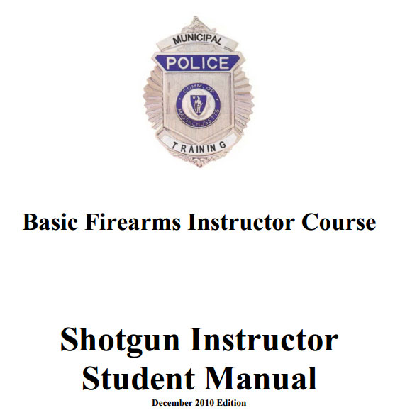Basic Firearms Instructor Course – Shotgun Instructor Student Manual