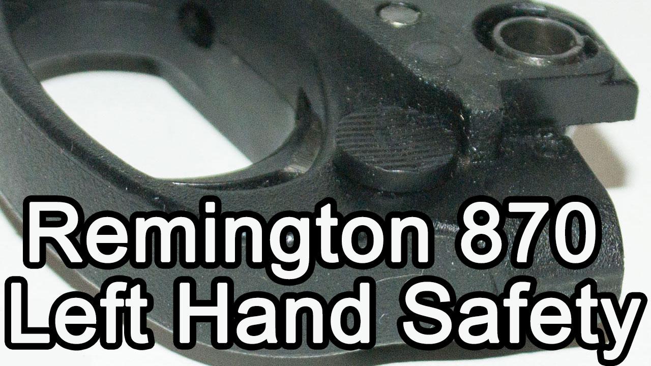 Remington 870 Left Hand Safety (Fortmann's) Installation Video