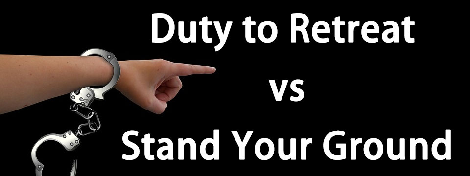 duty to retreat vs stand your ground
